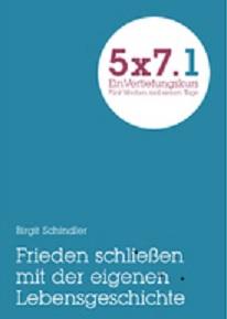 5×7-Kurs: Frieden schließen mit der eigenen Geschichte