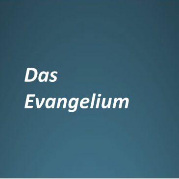 Evangelium erklärt……